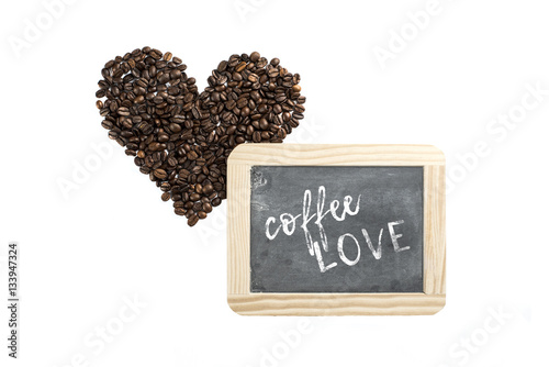 Poster heart made of coffee beans and blackboard with words coffee love