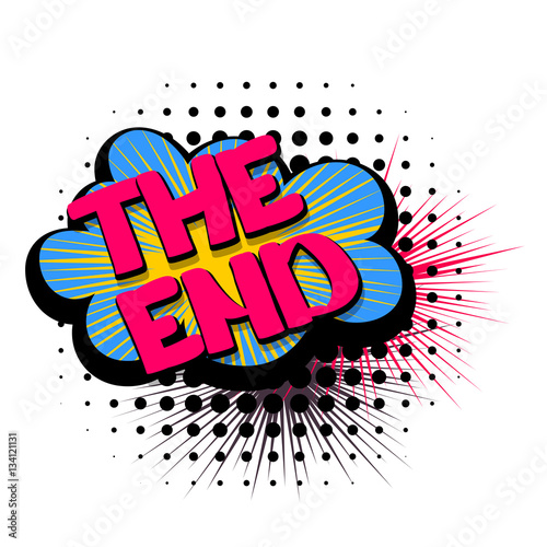 Fotobehang Pop Art Comic text speech bubble the end