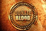 donate blood, 3D rendering, grunge metal stamp