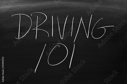 "Plakat The words ""Driving 101"" on a blackboard in chalk"
