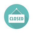 Closed sign flat icon vector