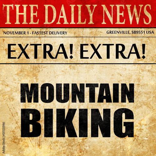 moutain biking, newspaper article text