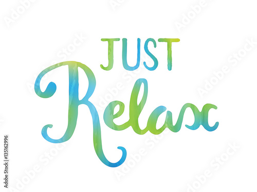 JUST RELAX motivational quote