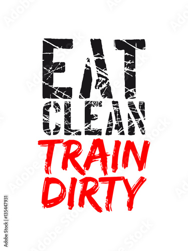 Cool Stamp Color Text Weight Lifting Clean Eat Muscle Strong Bunch Weights Train Design Dirty Logo
