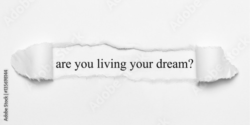 are you living your dream? on white torn paper Poster