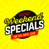 Wow! Weekend Specials bright banner vector illustration