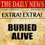 buried alive, article text in newspaper