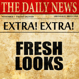 fresh looks, article text in newspaper