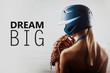 Beautiful girl player and  motivational text (sport).  Dream big