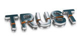 3D illustration of the word trust broken in two parts over white background, Business concept of untrusted company or unreliability.