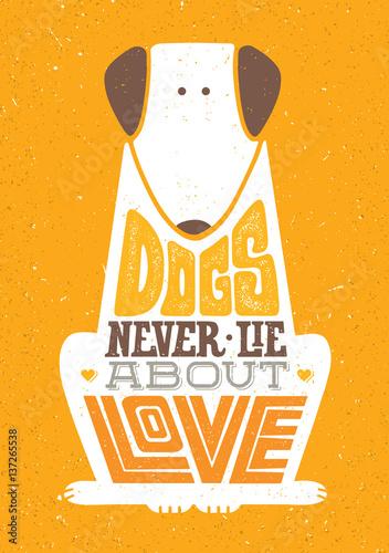 Póster Los perros nunca mienten sobre el amor
