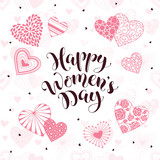Happy Women's Day greeting card. Romantic hearts with calligraphic phrase on white background.