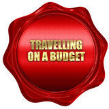 travelling on a budget, 3D rendering, red wax stamp with text