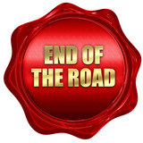end of the road, 3D rendering, red wax stamp with text