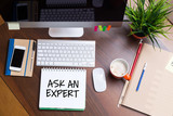 Business Workplace with ASK AN EXPERT Concept