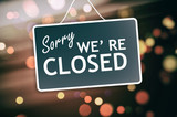 Sorry we are closed sign on abstract background - 137509395