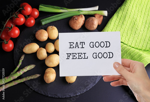 Motivation Inspirational quote Eat good Feel good. Healthy life style background. Photo by glisic_albina