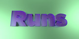 Runs - colorful glass text on vibrant background - 3D rendered royalty free stock image.