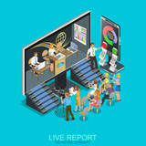 Isometric flat concept of live report