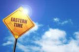 eastern time, 3D rendering, traffic sign