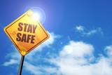 stay safe, 3D rendering, traffic sign - 138579725