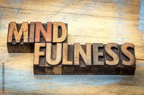 mindfulness word in letterpress wood type