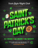 Saint Patricks Day party poster design, 17 March nightclub invitation with green shining lettering on wooden background