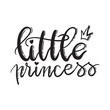 Little princess. Lettering typography fairy tale girl overlay set. Cute inspiration typography. Calligraphy postcard poster photo graphic design element. Hand written sign.