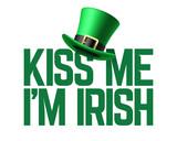 Kiss me I am Irish lettering with leprechaun hat. 17 March Saint Patricks Day celebration party