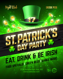 Saint Patricks Day party celebration poster design, 17 March nightclub invitation with leprechaun hat, gold lettering, coins on bright shining green background. Eat, drink and be Irish.
