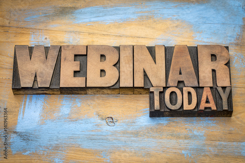 webinar today sign in wood type