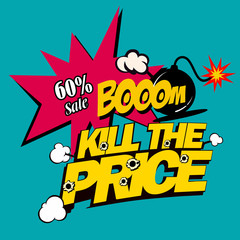 Illustration kill the price, super discounts, in comic stile on flat design