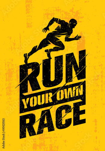 Run Your Own Race Poster