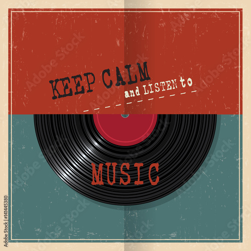 Retro paper poster with Vinyl disk record and quote Keep calm Poster