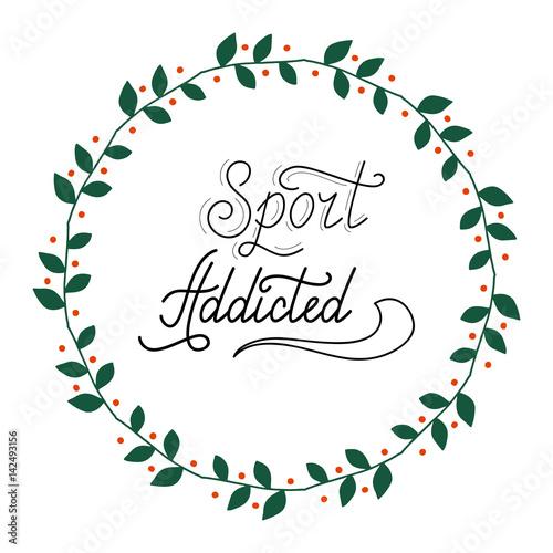 In de dag Retro sign Hand drawn retro lettering Sport addicted