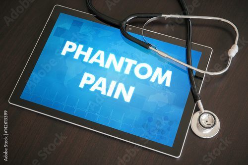 Phantom pain (neurological disorder) diagnosis medical concept on tablet screen Poster