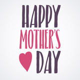 Happy Mothers Day Lettering Calligraphic Emblem . Vector Design Element For Greeting Card and Other Print Templates. Inscription for greeting card or poster design. Typography composition.