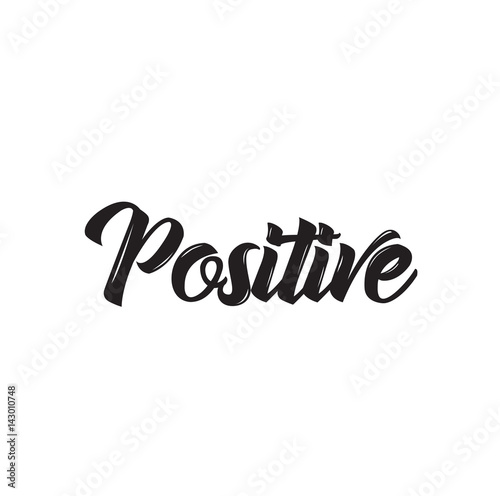 Foto op Canvas Positive Typography positive, text design. Vector calligraphy. Typography poster.