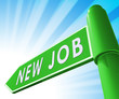 New Job Sign Displaying Employment 3d Illustration
