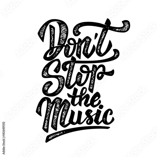 Don't stop the music Poster