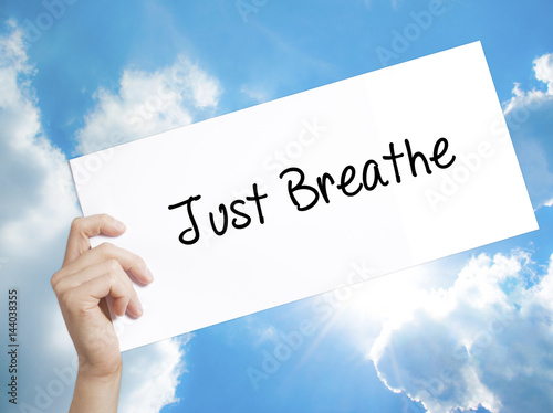 Just Breathe Sign on white paper Poster