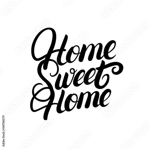 Plakát Home sweet home hand written lettering.