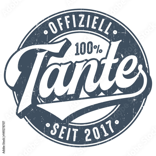 Offiziell Tante Seit 2017 - Used Look T-Shirt Design