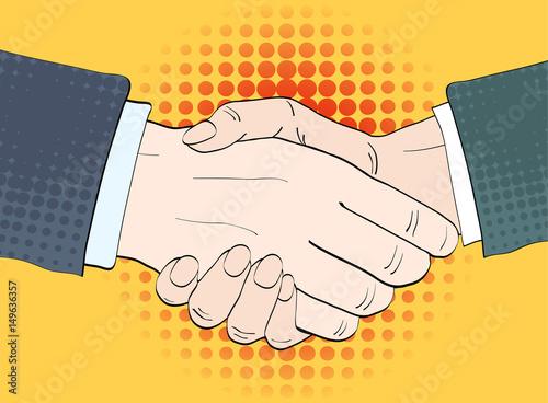 Deurstickers Pop Art Businessmen shake hands vector illustration in retro pop art style. Partnership handshake concept poster in comic design