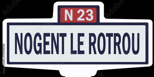 Poster NOGENT LE ROTROU - Ancien panneau entrée d'agglomération
