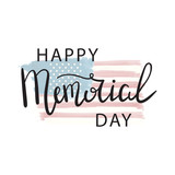 Vector lettering for Memorial Day holiday. Calligraphy decoration for greeting card, poster, decoration and covering. Concept of Happy Memorial Day. - 152210313