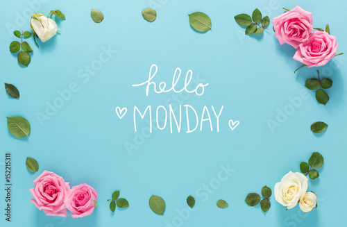 Hello Monday message with roses and leaves