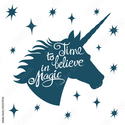 Fotobehang Positive Typography Inspiring unicorn silhouette with positive phrase lettering magic vector concept