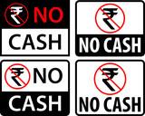 No Cash Rupee Label