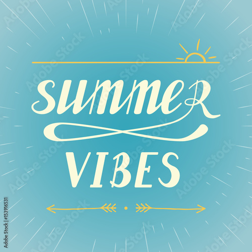 Summer vibes lettering